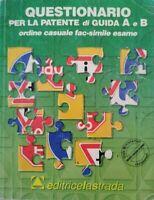 Questionario per la patente di guida A e B (editrice La Strada, 2007) - ER