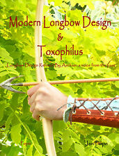 English Longbow Making: A book with the history of how to do it and why