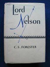 LORD NELSON by C. S. FORESTER - Biography of British Naval Legend