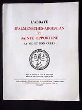 L'ABBAYE D'ALMENECHES-ARGENTAN ET SAINTE OPPORTUNE SA VIE SON CULTE -