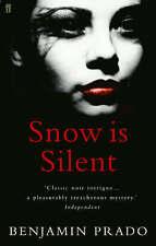 Snow is Silent,Prado, Benjamin,New Book mon0000025858