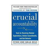 Crucial Accountability by Kerry Patterson (author), Joseph Grenny (author), R...