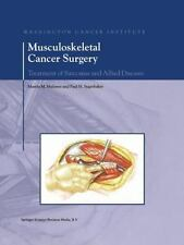 Musculoskeletal Cancer Surgery : Treatment of Sarcomas and Allied Diseases...