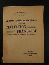 Livre du Maître pour la Récitation Française - 1934