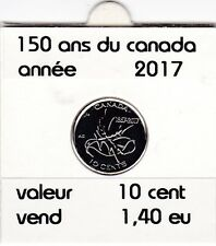 C 1 ) pieces de 10 cent  (150 ans du canada ) 2017
