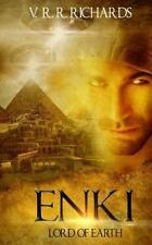 Enki : Lord of Earth: By Richards, V.