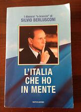 L52> L'Italia che ho in mente - Discorsi a braccio di Silvio Berlusconi - 2000