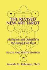 Revised New Art Tarot : Mysticism and Qabalah in the Knapp-Hall Tarot, Black ...