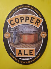Beer Bar COASTER: PALMERS BREWERY ~ Copper Ale, Traditional Best Bitter, ENGLAND