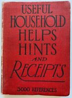 1916 1st Useful Household Helps Hints And Receipts, Recipes, 3000 references