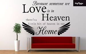 Because Someone We Love is in Heaven living room/ bedroom Vinyl Wall Art Quote