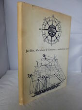Jardine, Matheson & Company - An Historical Sketch HB DJ  Illustrated