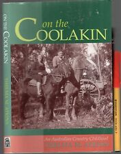 ON THE COOLAKIN An Australian Country Childhood ATKINS