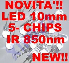 INFRARED LED INFRAROSSI IR 850nm 10mm 5-CHIPS 40° 100mA ALTA Potenza Luminosità