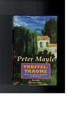 Peter Mayle - Trüffelträume