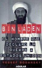 Bin Laden: El hombre que declaro la guerra a los Estados Unidos