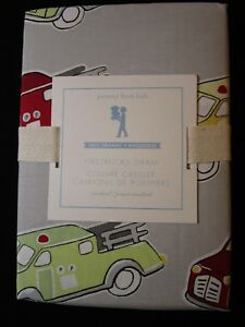 🚒 FIRETRUCKS Organic Sham - POTTERY BARN KIDS -  New in Package - Standard Size