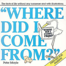 Where Did I Come From By Peter Mayle - New
