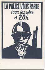 CARTE POSTALE LES AFFICHES DE MAI 68 / LA POLICE VOUS PARLE TOUS LES SOIRS A 20H