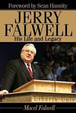 Jerry Falwell : His Life and Legacy by Macel Falwell (2008, Book, Other)