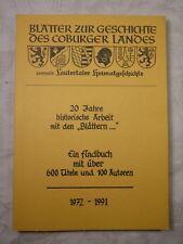 """20 Jahre historische Arbeit mit den """"Blättern"""" Ein Findbuch mit über 600 (Coburg"""