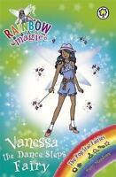 Vanessa the Dance Steps Fairy (Rainbow Magic) by Daisy Meadows, Acceptable Used