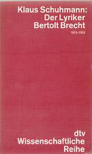 dtv- SCHUHMANN : DER LYRIKER  BERTOLT BRECHT 1913-1933   b 4075