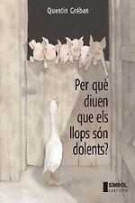 Perquè diuen que els llops són dolents?. ENVÍO URGENTE (ESPAÑA)