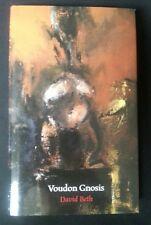 VOUDON GNOSIS - David Beth Fulgur Michael Bertiaux voodoo vaudou couleuvre noire