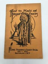 How to Make an Indian Head Dress Boy Scout Indian Craft Trade Catalog 1927