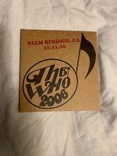 The Who Live Palm Springs, CA Nov 11 2006 Encore Series 2 CD Set