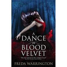 A Dance in Blood Velvet - Paperback NEW Warrington, Fre 2013-10-18