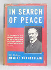 1939 IN SEARCH OF PEACE Neville Chamberlain HARDCOVER Speeches Arthur Bryant ed.