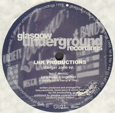 LHK PRODUCTIONS - Danger Zone EP - Glasgow Underground