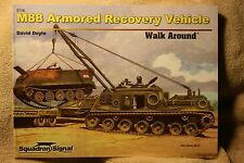 M88 Armored Recovery Vehicle Walk Around Squadron Signal Book # 5716 Brand New