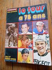L'EQUIPE VOUS PRESENTE : LE TOUR A 75 ANS  N° sp HS 1977
