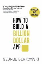 How to Build a Billion Dollar App