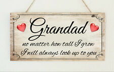 Beautiful Grandad I will Always Look Up To You Shabby Sign Plaque Present Chic