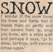 Snow Loves the Trees Quote Wood Mounted Rubber Stamp IMPRESSION OBSESSION New