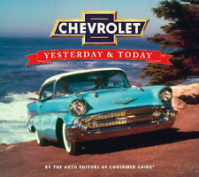 """CHEVROLET--Yesterday and Today""--new hardcover book full of info/color photos"