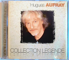"HUGUES AUFRAY -  RARE CD ""COLLECTION LEGENDE"""
