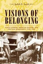 Visions of Belonging: Family Stories, Popular Culture, and Postwar Democracy, 19