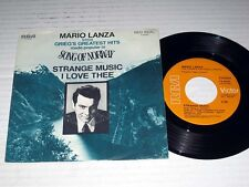45 rpm w/PIC SLEEVE Mario Lanza STRANGE MUSIC/I LOVE THEE RCA NM!