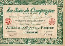 La Soie de Compiègne Action de 100 FRANCS  AU PORTEUR