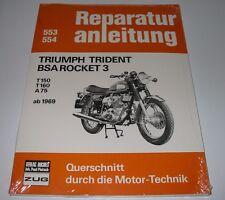Reparaturanleitung Triumph Trident BSA Rocket 3 T150 / T160 / A75 ab Herbst 1969