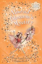 Almond Blossoms Mystery: A Flower Fairies Friends Chapter Book by Cicely Mary B