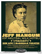 JEFF MANGUM (OF NEUTRAL MILK HOTEL) 2013 EUGENE CONCERT TOUR POSTER - Indie Rock