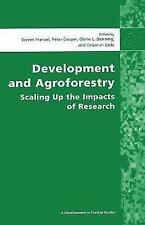 (Good)-Development and Agroforestry: Scaling Up the Impacts of Research (Develop