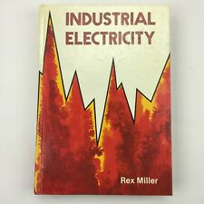 INDUSTRIAL ELECTRICITY by Rex Miller (1982, Hardcover, Revised edition)