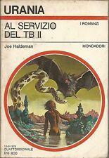 (Joe Haldeman) Al servizio del TB II 1978 Mondadori urania n.755